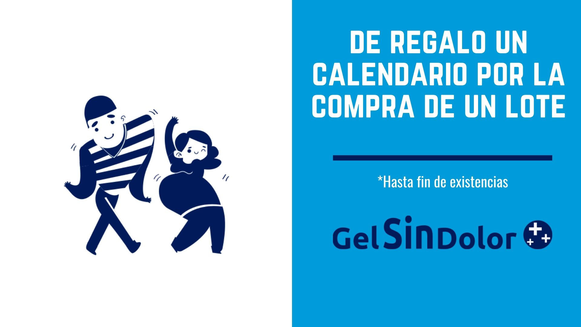 Regalo calendario Gel sin Dolor 2019
